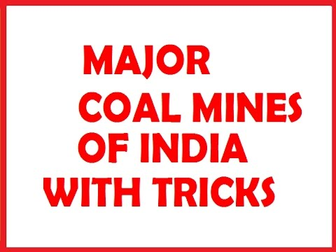 MAJOR COAL MINES OF INDIA WITH TRICKS @ MAHALAKSHMI ACADEMY