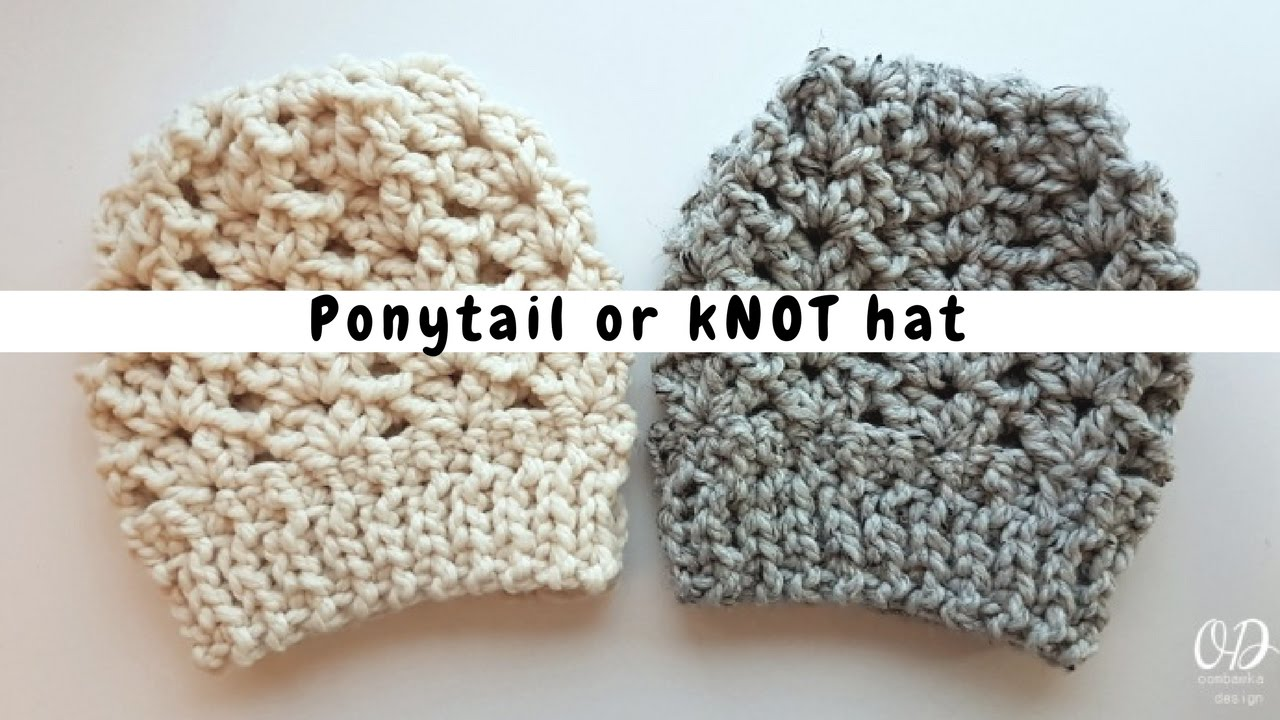 Ponytail Or Knot Hat - Free Pattern from Oombawka Design - YouTube 0b3a04ca0dd