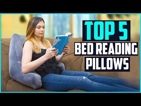 Top 5 Best Bed Reading Pillows For Kids & Adults Reviews In 2019