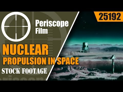NUCLEAR PROPULSION IN SPACE 25192