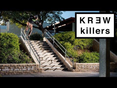 AJ Zavala's KR3W Killers Part