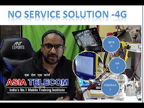 4G NO Service Solution - WTR  Voltage & PFO 2G/3G  Voltage & GR - Explain --🔥🔥Endless 🔥🔥