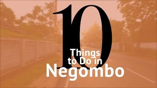 Top 10 Things to do in Negombo | #Walking #Tour of #Negombo