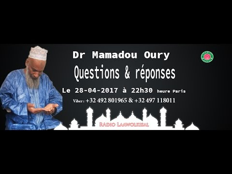 Download Questions & Réponses #11 radio laawol kisal - Dr. Mamadou Oury