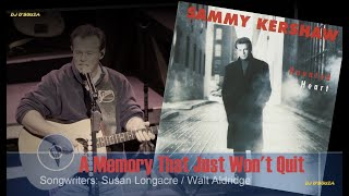Watch Sammy Kershaw A Memory That Just Wont Quit video