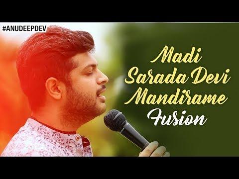Madi Sarada Devi Mandirame FUSION   Anudeep Dev   Latest Telugu Songs 2018