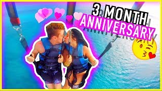 HOW WE SPENT OUR 3 MONTH ANNIVERSARY! (CUTE)