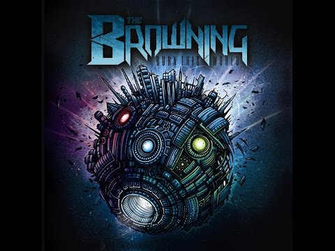 The Browning - Burn This World (2011) Full Album HD