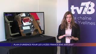 Yvelines | Un plan d'urgence révisé pour les lycées franciliens 2017 – 2027