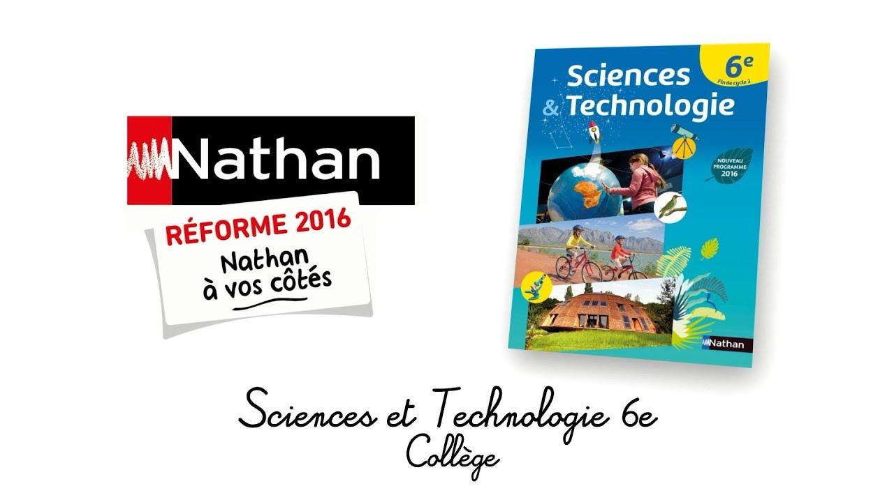 Presentation Du Manuel Sciences Technologie 6e Par Marc Jubault Bregler Nathan Sciences College