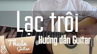 Lạc trôi - Sơn Tùng MTP | Hướng dẫn Cover | Thuận Guitar