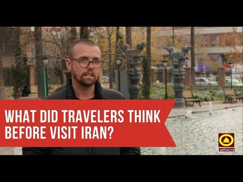What did travelers think before their trip to Iran? By: www.apochi.com