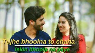 💔Tujhe Bhoolna To Chaha💔 || Love Whatsapp Status || Sad Status || Love Status