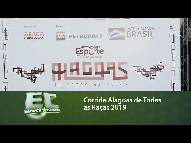 Corrida Alagoas de Todas as Raças 2019