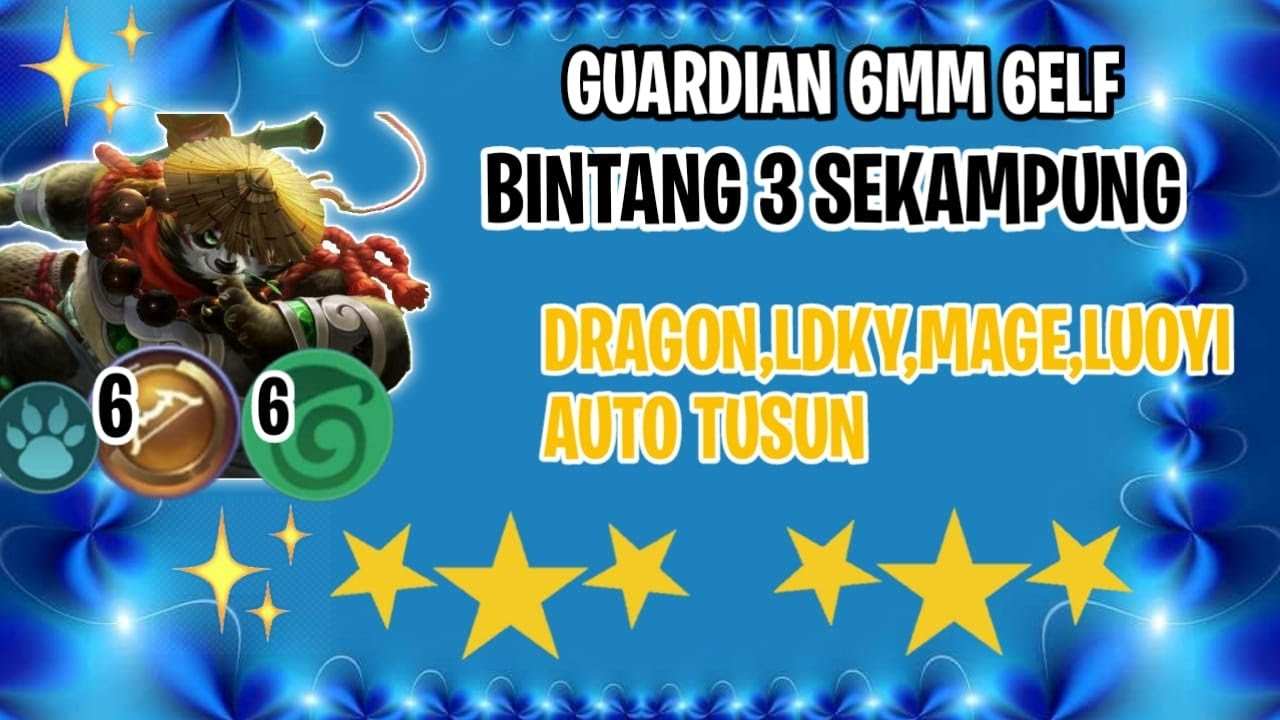 TERLALU OP (IMBA) COMBO 3 GUARDIAN 6 ELF 6 MM! LDKY,DRAGON ,ASSASSIN,MAGE KITA TUSUNIN - MAGIC CHESS