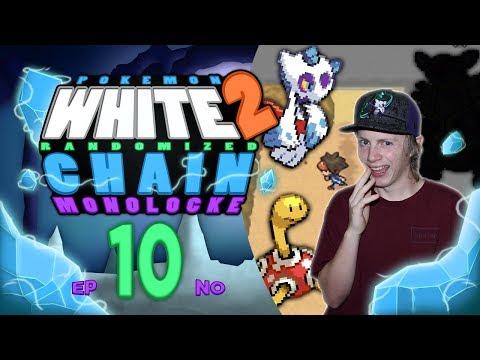 FULL SQUAD! Pokemon White 2 Randomized Chain Monolocke #10