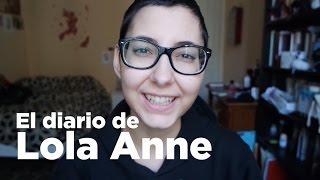 El diario de Lola Anne. Tres años de lucha contra el cáncer
