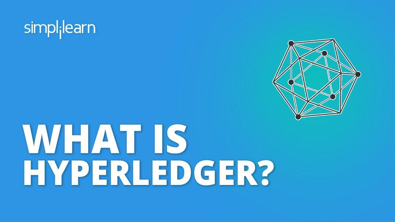 What Is Hyperledger? | What Is Hyperledger Fabric In Blockchain? | Blockchain Tutorial | Simplilearn