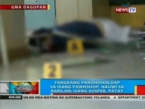 Tangkang panghoholdap sa isang pawnshop sa Dagupan City, nauwi sa barilan