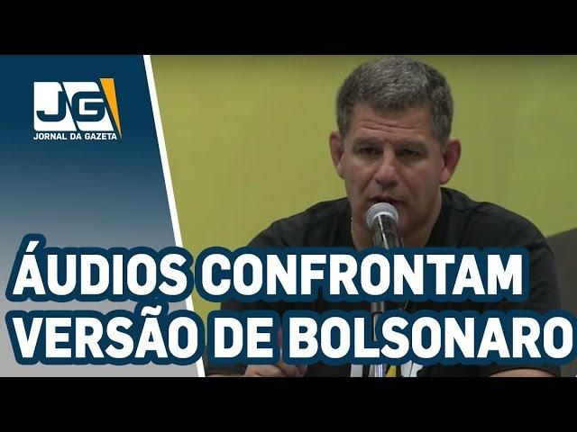 Áudios confrontam versão de que Bolsonaro e ministro Bebianno não se falaram