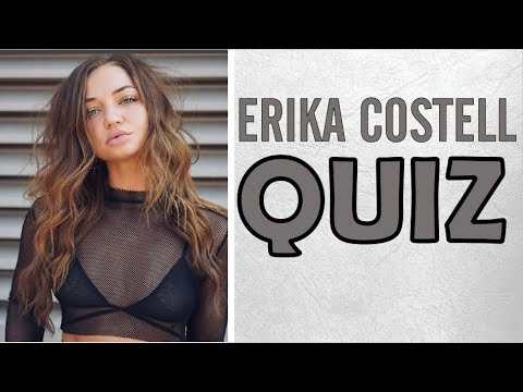 Thumbnail: HOW WELL DO YOU KNOW ERIKA COSTELL?
