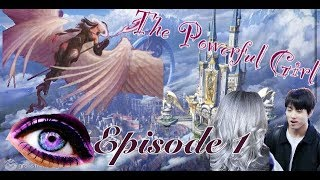 [BTS] The Powerful Girl Ep.1 | BTS.ff. FanFic |