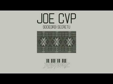 JOE CVP - Sociedadi Secretu - prod Daddy Beatz (Official Audio)