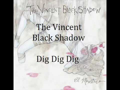 The Vincent Black Shadow - Dig dig dig