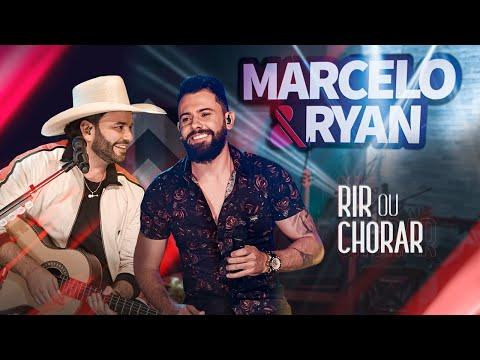 Marcelo & Ryan - RIR OU CHORAR