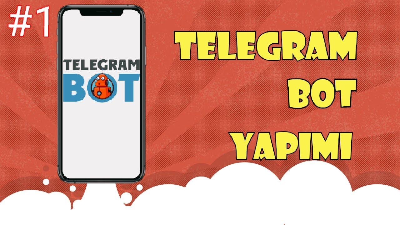 Telegram Bot Yapımı (Mobil) 2021