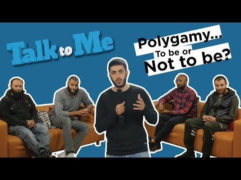 Talk to Me - Episode 03 - Polygamy... To be or Not to be?