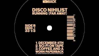 Disco Nihilist - A New Career In A New Town - Running Back - RBDN-1