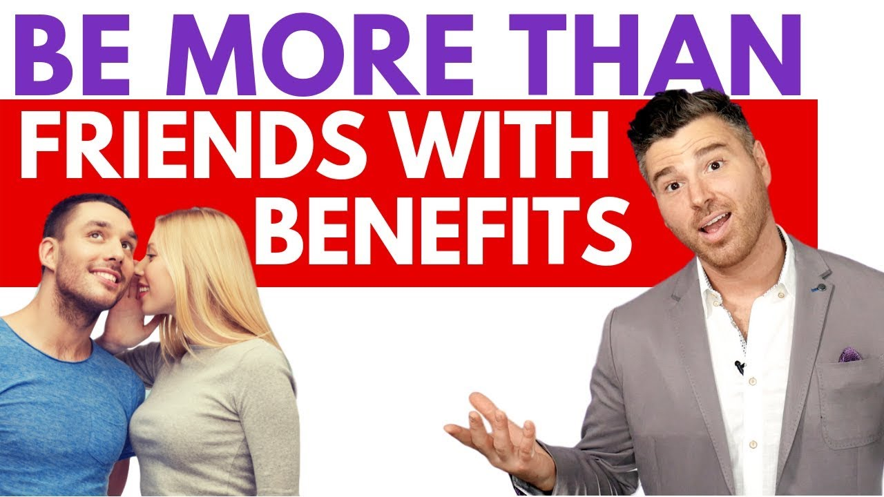 3 Steps To Turning Friends With Benefits Into A Relationship