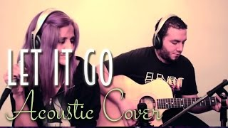 Frozen - Let It Go - (Live Acoustic Cover)