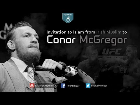 Invitation to Islam from Irish Muslim to Conor McGregor