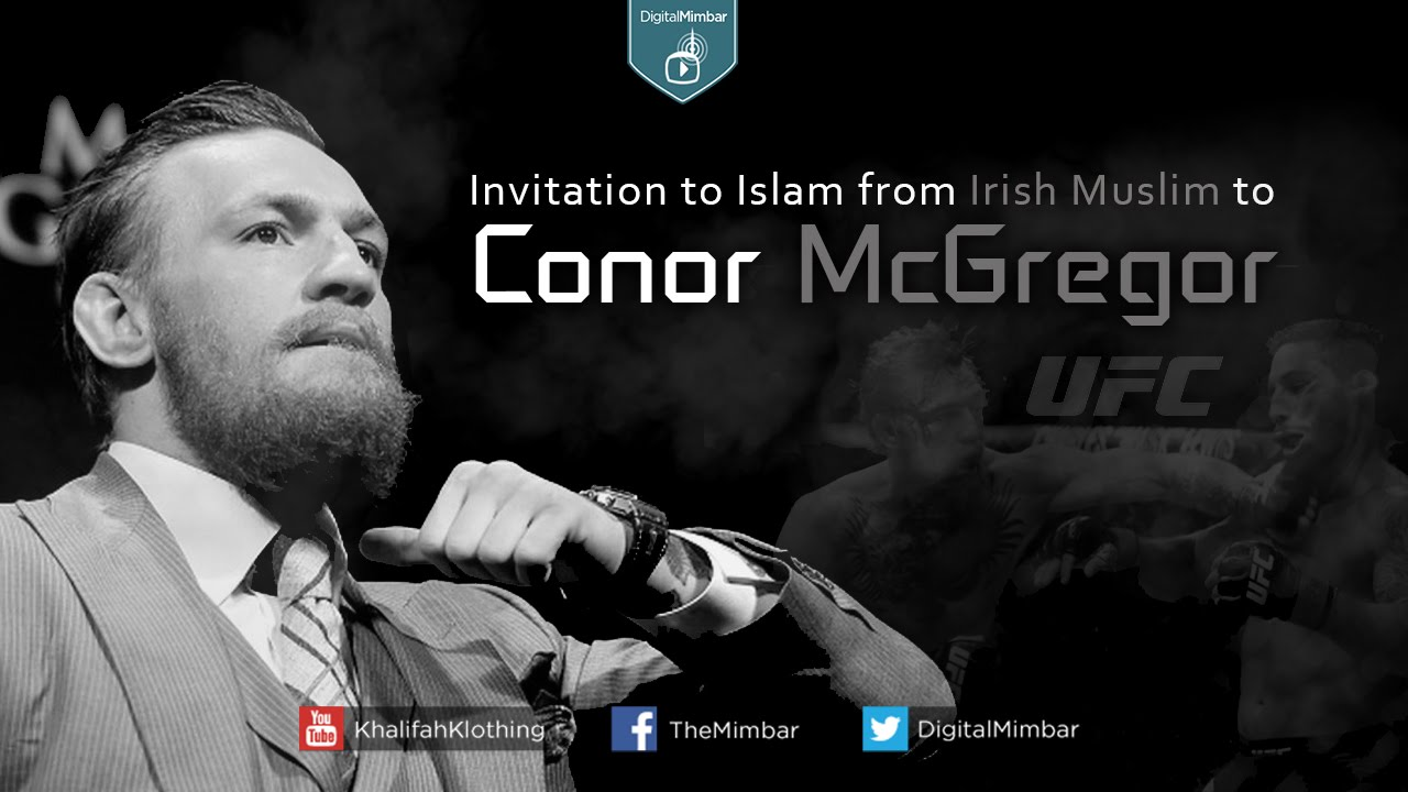Invitation to islam from irish muslim to conor mcgregor youtube stopboris Image collections
