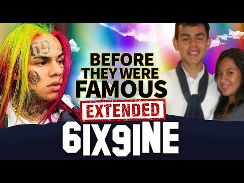 6IX9INE | Before They Were Famous | UPDATED & EXTENDED | Tekashi 69