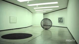 PROATV| Mona Hatoum | Sala 3 por la curadora Chiara Bertola