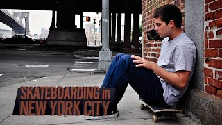 Skateboarding in New York City with Cody