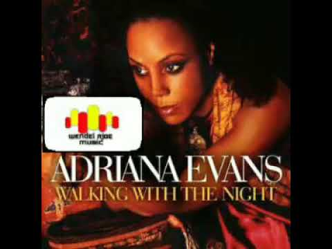 Adriana Evans - Suddenly