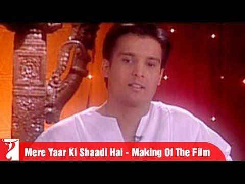 Making Of The Film - Mere Yaar Ki Shaadi Hai | Part 1 | Uday | Jimmy | Sanjana | Bipasha