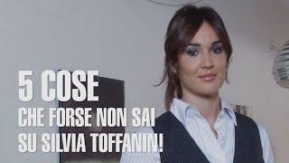 5 cose che forse non sai su Silvia Toffanin #madai - Altezza, età, curiosità e carriera