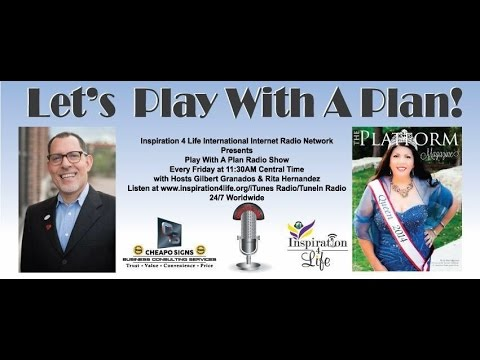Play With A Plan Radio Show with Gilbert and Rita