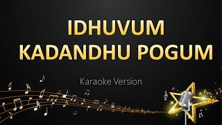 Idhuvum Kadandhu Pogum - Girishh Gopalakrishnan (Karaoke Version)   Boomz Singer's   Stay Safe Thumb