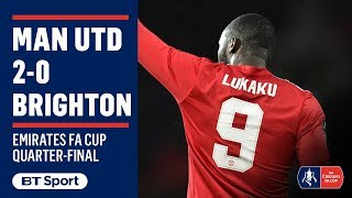 Emirates FA Cup Highlights: Man Utd 2-0 Brighton