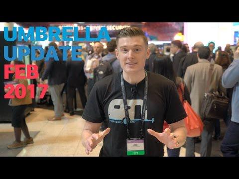 Cisco Umbrella Monthly Update – Feb 2017