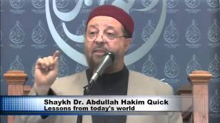 Lessons From Today's World by Dr Abdullah Hakim Quick