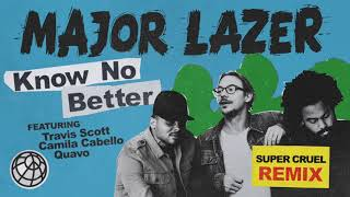 Baixar Major Lazer - Know No Better (feat. Travis Scott, Camila Cabello & Quavo) (SUPER CRUEL Remix)