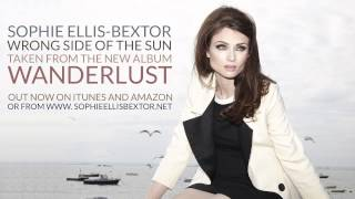 Sophie Ellis-Bextor - Wrong Side Of The Sun (Official audio)