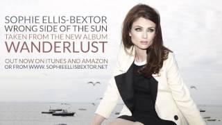 Sophie Ellis-Bextor - Wrong Side Of The Sun